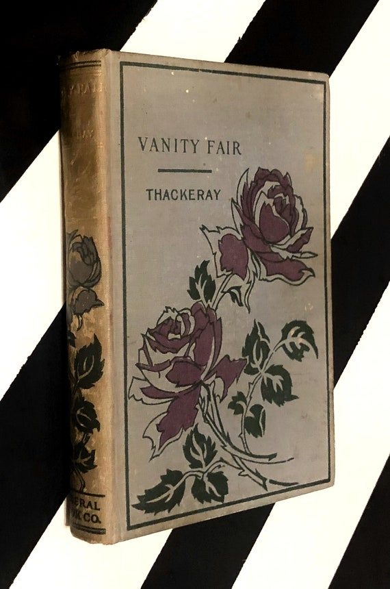 Vanity Fair: A Novel Without a Hero by William Makepeace Thackeray (undated) hardcover book