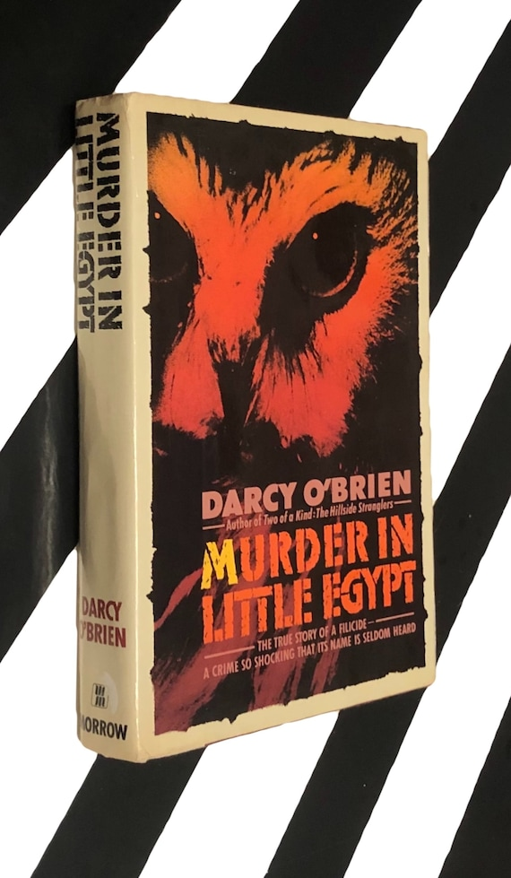 Murder in Little Egypt by Darcy O'Brien (1989) hardcover book