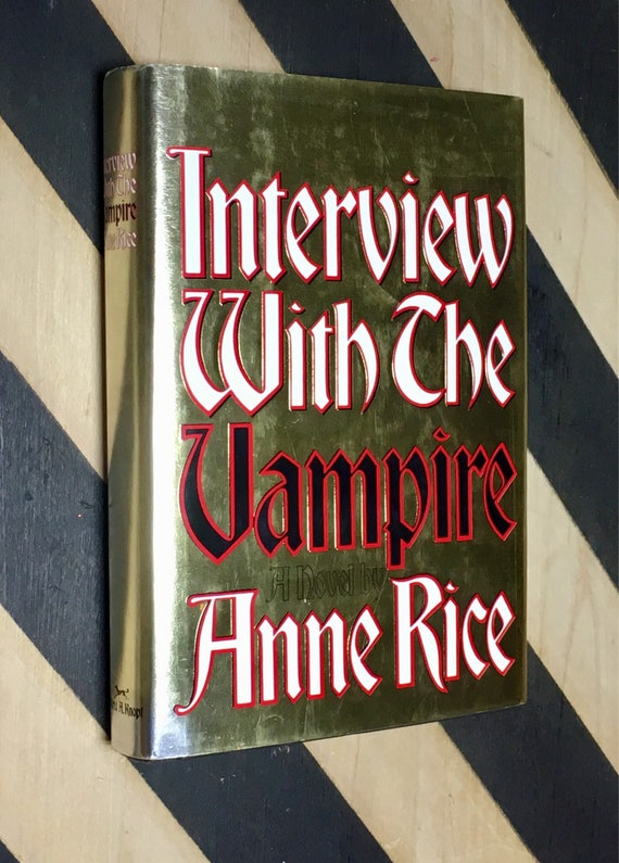 Interview with the Vampire by Anne Rice (1997) hardcover book