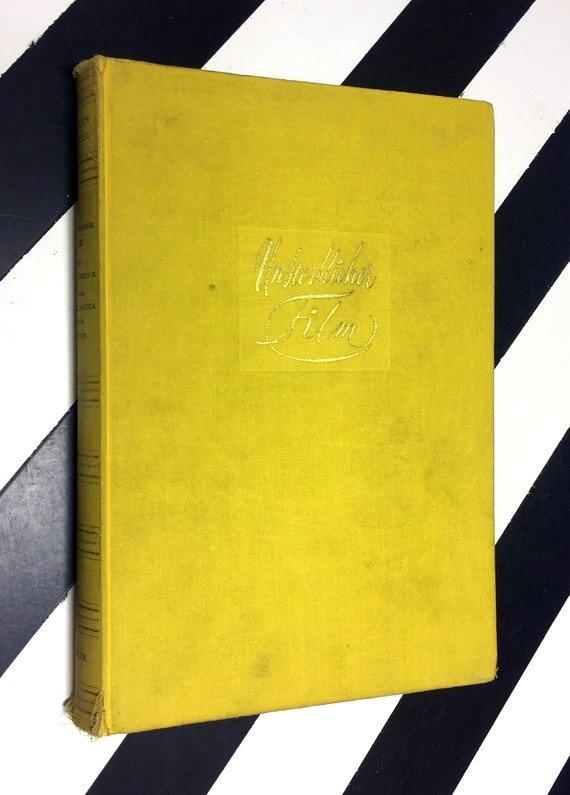 Unsterblicher Film: Die Grosse Chronik von der Laterna Magica bis zum Tonfilm by Heinrich Fraenkel (1956) hardcover book