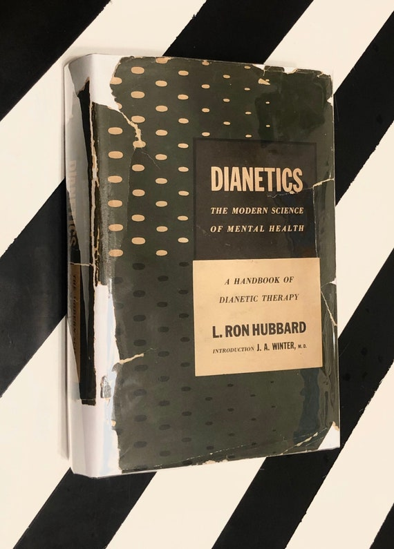 Dianetics: The Modern Science of Mental Health by L. Ron Hubbard (1950) hardcover book