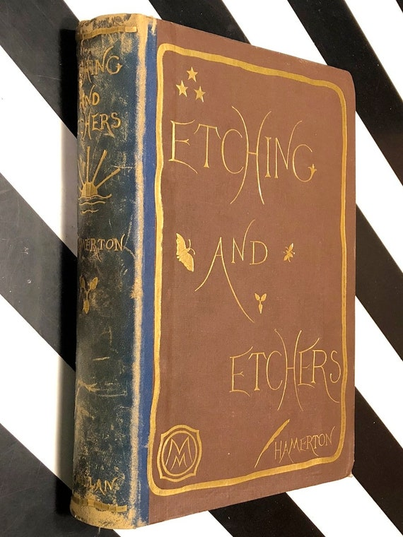 Etching and Etchers by Philip Gilbert Hamerton (1868) first edition book