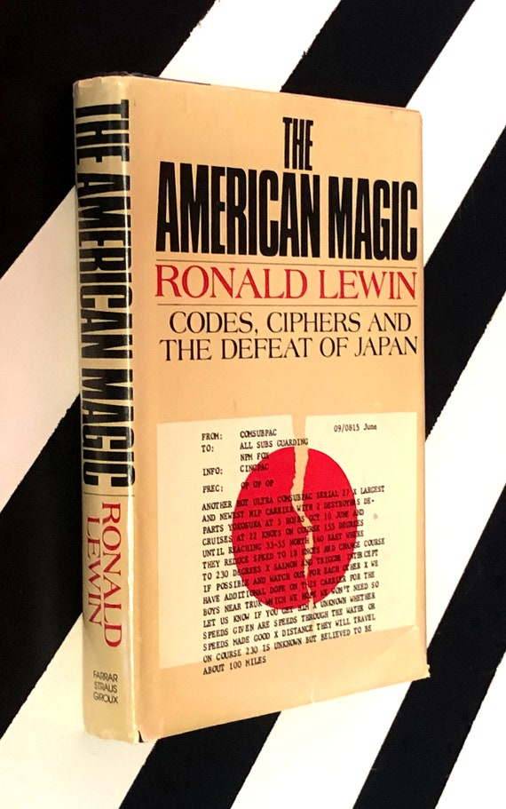The American Magic by Ronald Lewin (1982) hardcover book