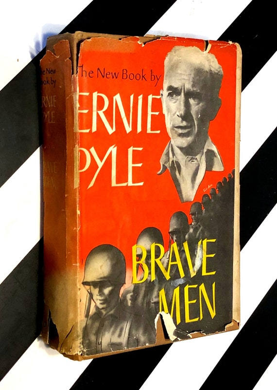 Brave Men by Ernie Pyle (1944) hardcover book