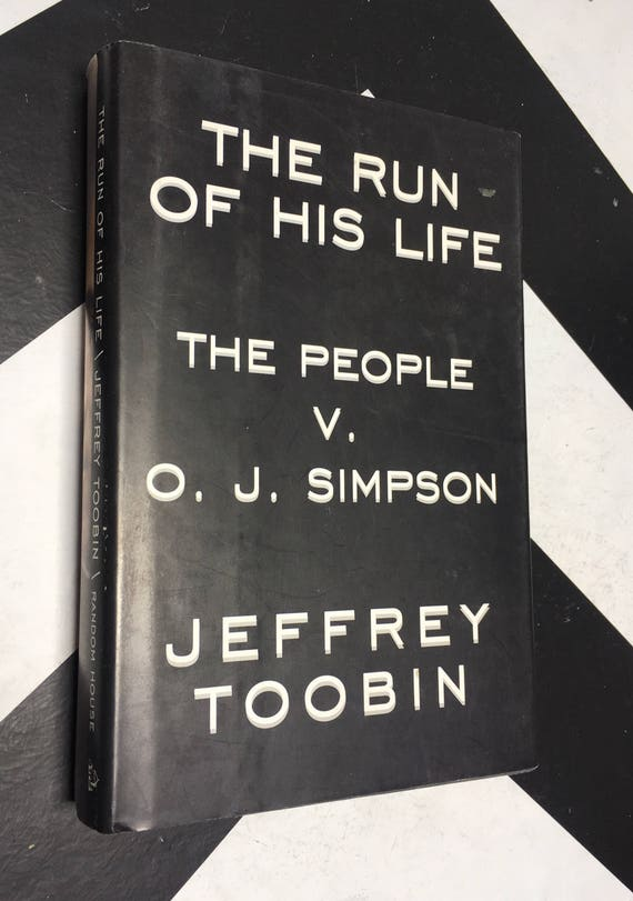 The Run of His Life: The People v. O. J. Simpson by Jeffrey Toobin vintage true crime book (Hardcover, 1996)