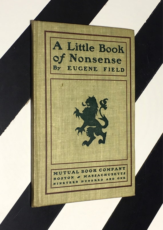 A Little Book of Nonsense by Eugene Field (1901) hardcover book