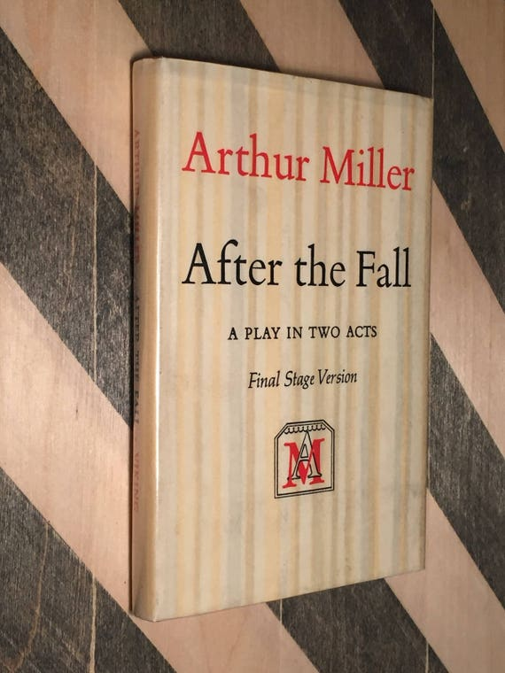 After the Fall by Arthur Miller (1964) hardcover