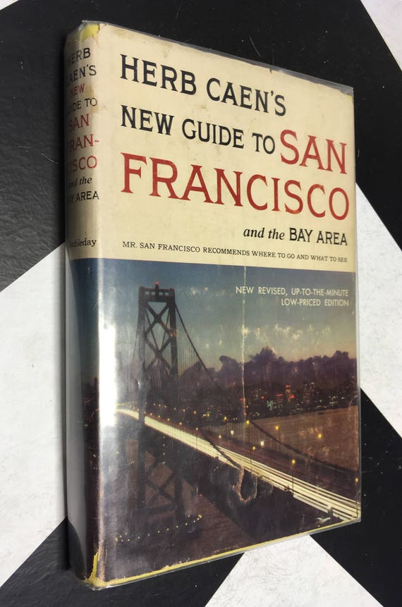 Herb Caen's New Guide to San Francisco by Herb Caen vintage classic california north bay area guide (Hardcover, 1958)
