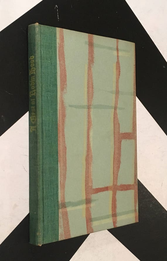 A Gest of Robin Hood Charles G. Norris, music by Robert C. Newell (Hardcover, 1929)
