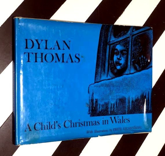 A Child's Christmas in Wales by Dylan Thomas with Illustrations by Fritz Eichenberg (1969) hardcover book