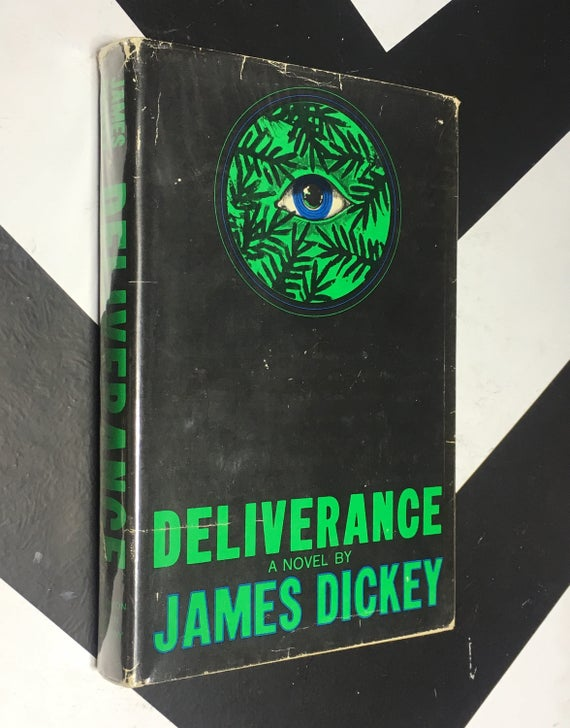 Deliverance by James Dickey (Hardcover, 1970)