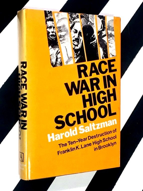 Race War in High School by Harold Saltzman (1972) hardcover book