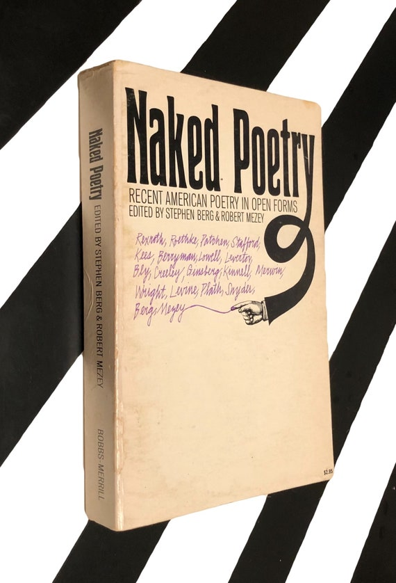 Naked Poetry: Recent American Poetry in Open Forms edited by Stephen Bern and Robert Mezey (1969) softcover book