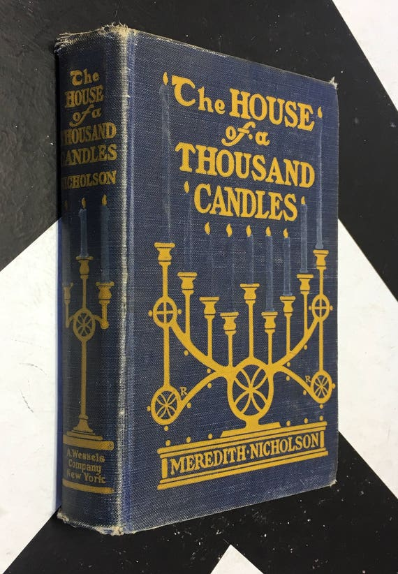 The House of a Thousand Candles by Meredith Nicholson with Illustrations by Howard Chandler Christy (Hardcover, 1907) vintage book