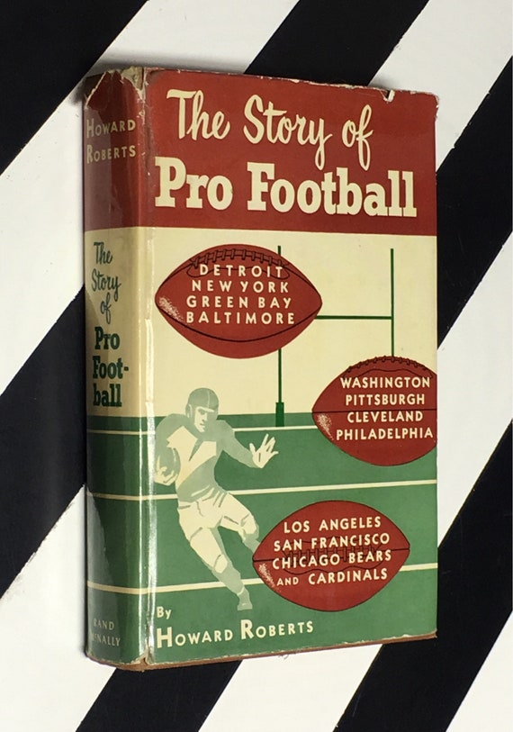 The Story of Pro-Football by Howard Roberts (1953) hardcover book