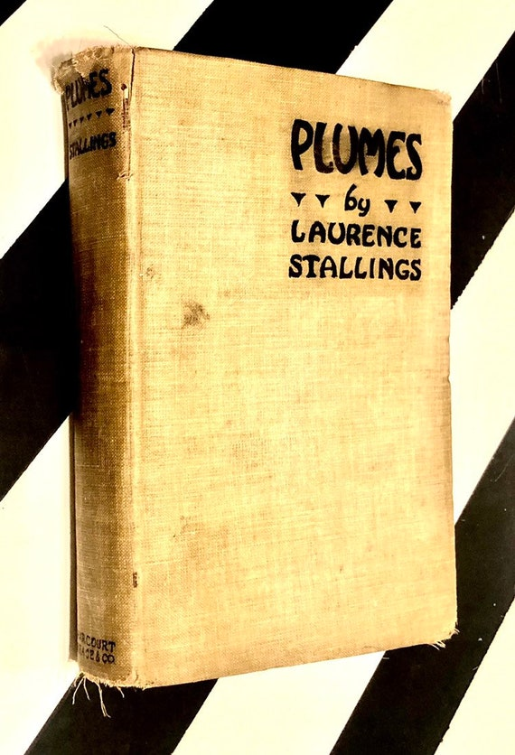 Plumes by Laurence Stallings (1925) hardcover signed book
