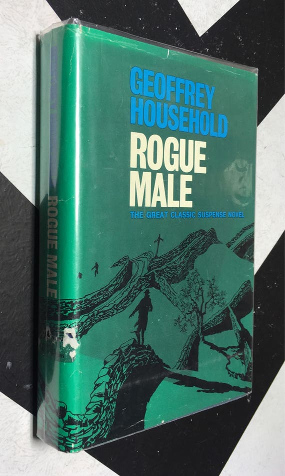 Rogue Male by Geoffrey Household (Hardcover, 1971) vintage book