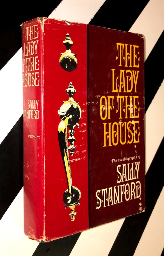 The Lady of the House: The Autobiography of Sally Stanford (1966) hardcover book