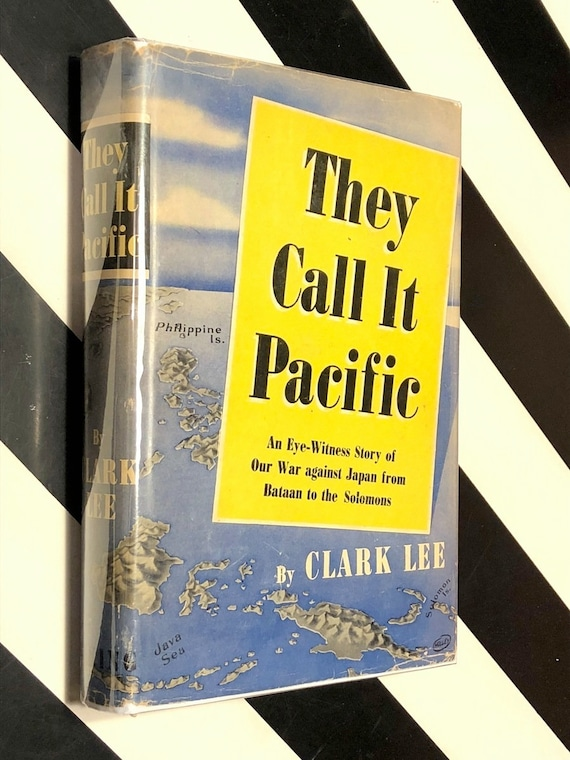 They Call it Pacific by Clark Lee (1943) hardcover book