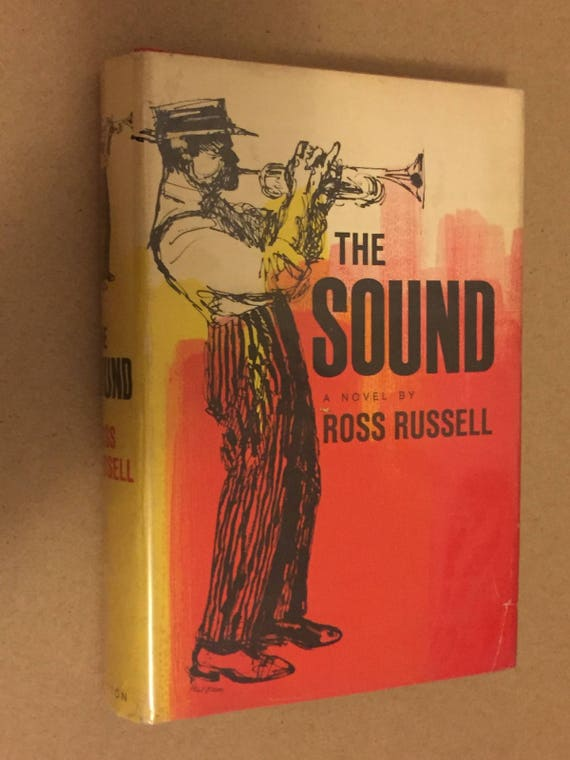 The Sound by Ross Russell (1961) hardcover, first edition