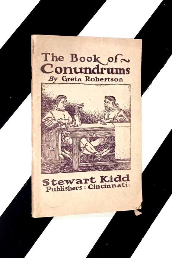 The Book of Conundrums by Greta Robertson (1923) softcover book