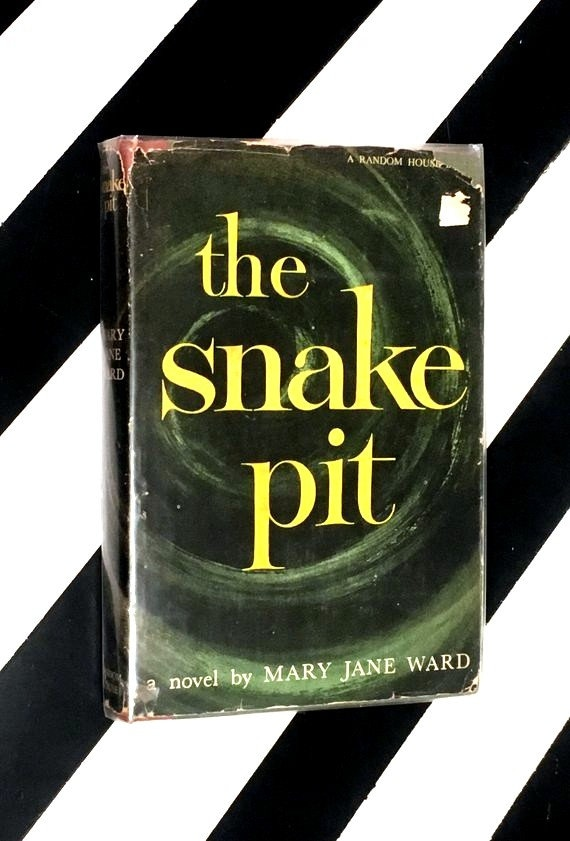 The Snake Pit: A Novel by Mary Jane Ward (1946) hardcover book