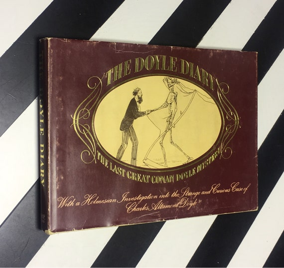 The Doyle Diary: The Last Great Conan Doyle Mystery by Michael Baker (1978) hardcover book