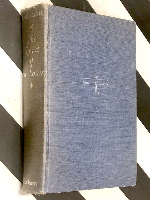 The Spirit of St. Louis by Charles Lindberg (1953) hardcover book