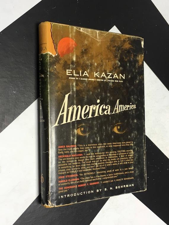 America, America by Elia Kazan vintage rare classic play book (Hardcover, 1962)
