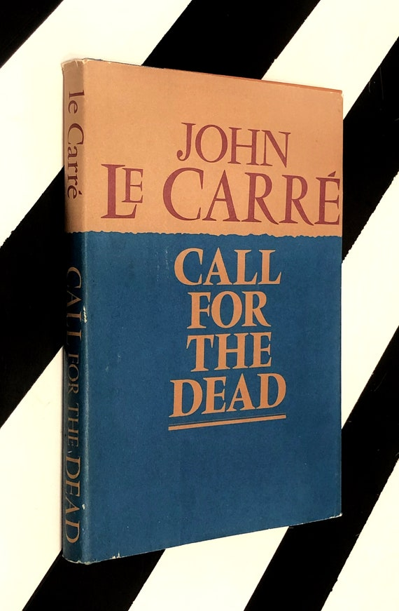 Call for the Dead by John Le Carre (1961) hardcover book