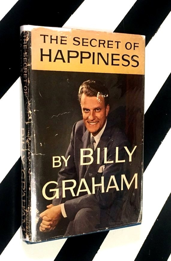 The Secret of Happiness by Billy Graham (1955) hardcover signed first edition book