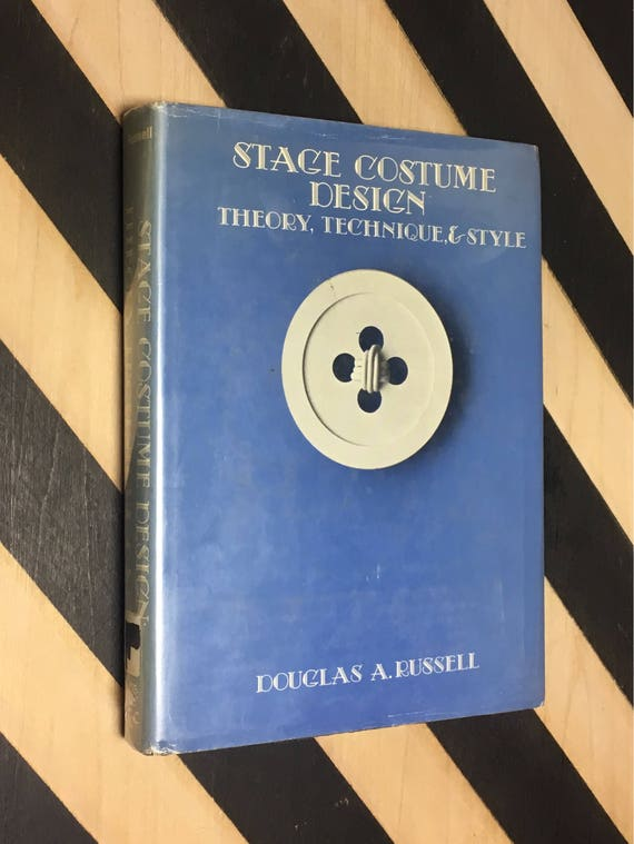 Stage Costume Design: Theory, Technique, & Style by Douglas A. Russell (1977) hardcover book