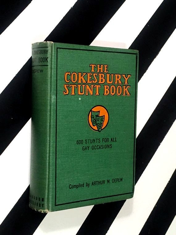 The Cokesbury Stunt Book Compiled by Arthur M. Depew (1934) hardcover book