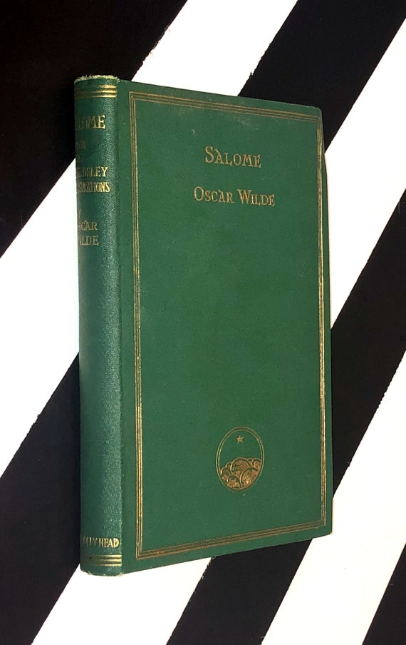 Salome by Oscar Wilde (1912) hardcover book