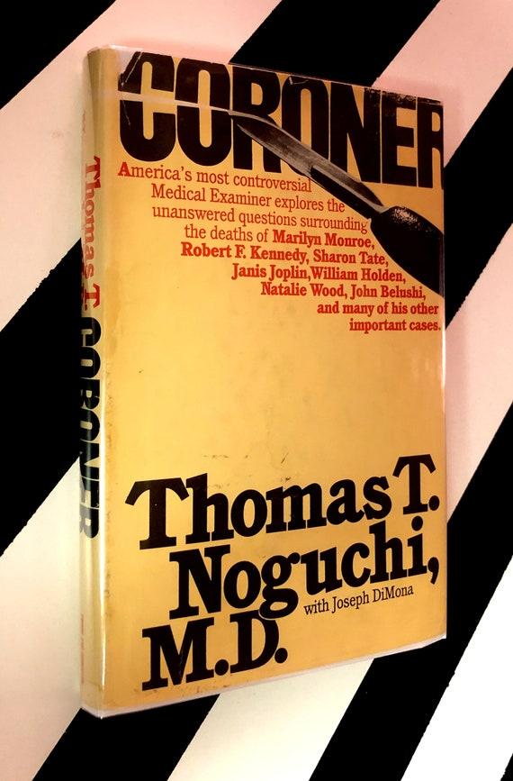Coroner by Thomas Noguchi (1983) hardcover book