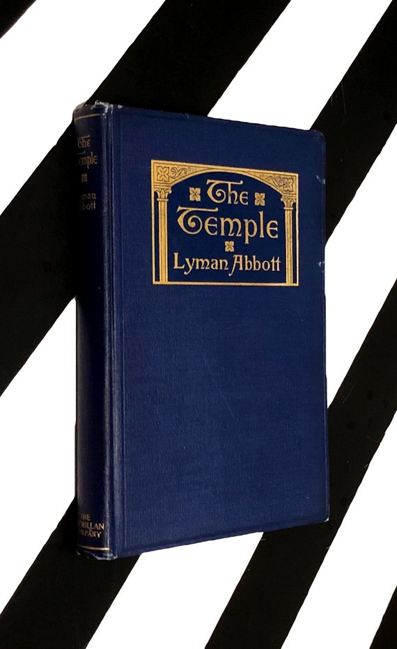 The Temple by Lyman Abbott (1909) hardcover book