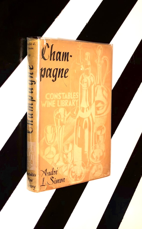 Champagne by Andre L. Simon (1934) hardcover book