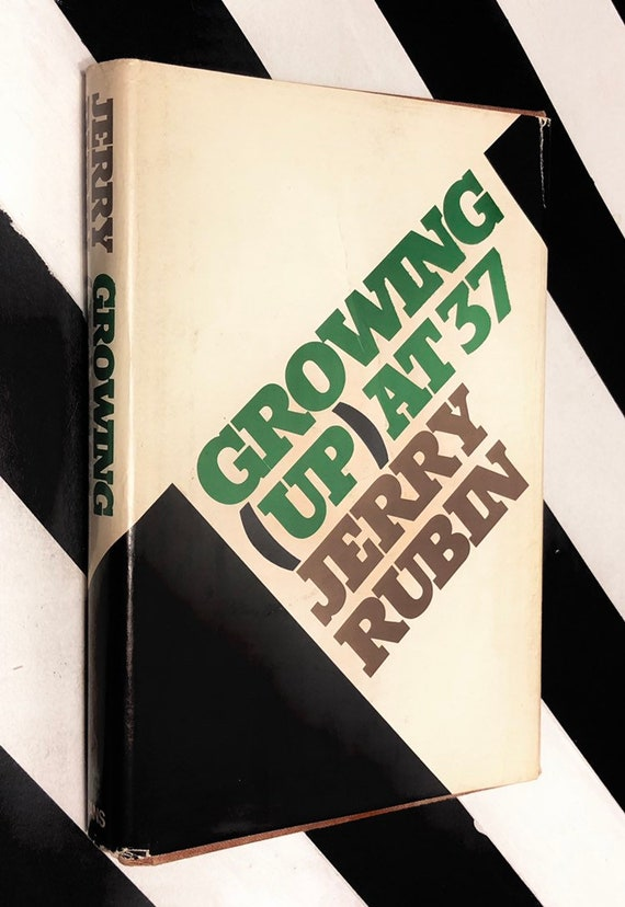 Growing (Up) at Thirty-Seven by Jerry Rubin (1976) hardcover book