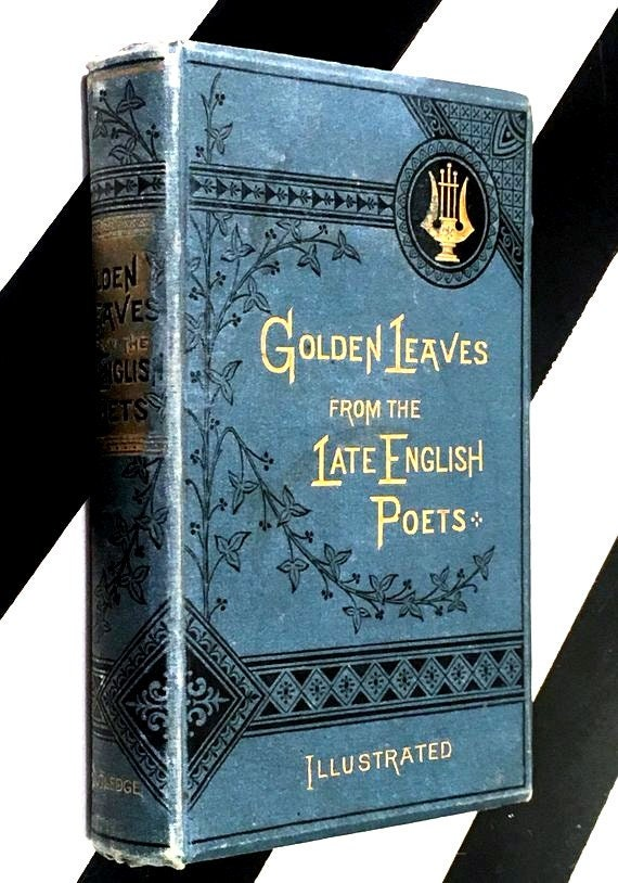 Golden Leaves from the Late English Poets edited by Richard Henry Stoddard (1855) hardcover book