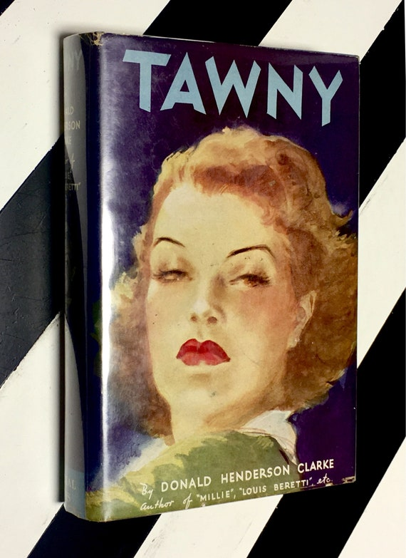 Tawny by Donald Henderson Clarke (1941) hardcover book