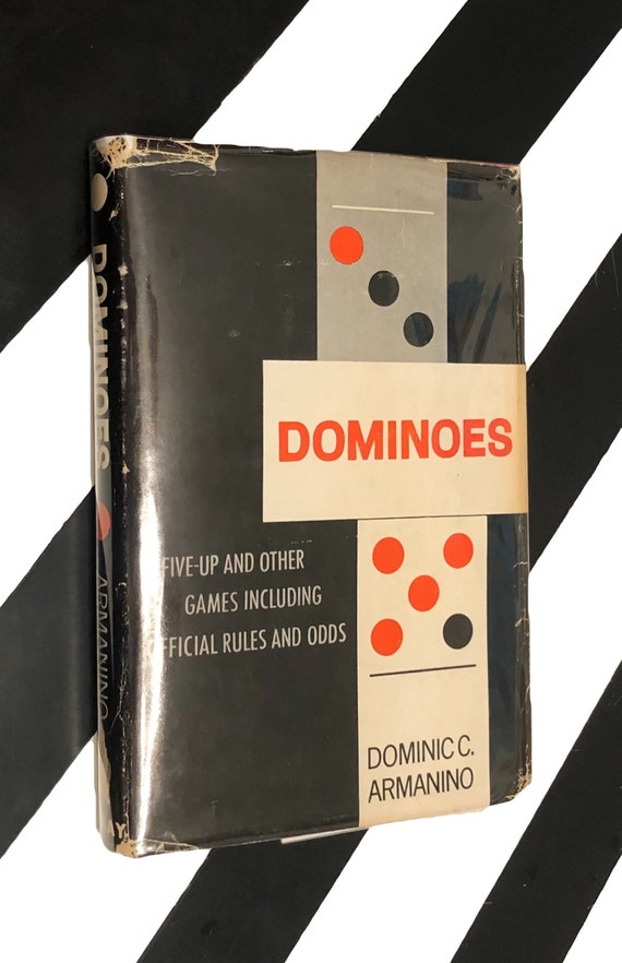 Dominoes: Five-Up and Other Games Including Official Rules and Odds by Dominic C. Armanino (1965) hardcover book