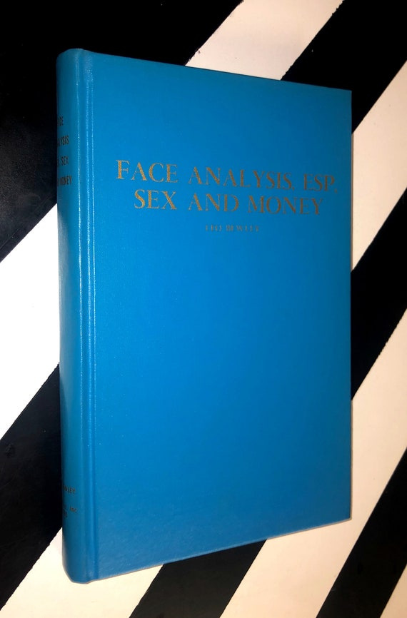Face Analysis, ESP, Sex and Money by Leo Bewley with Lois Tilson (1970) hardcover book