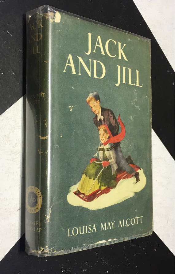 Jack and Jill by Louisa May Alcott (Hardcover, 1928) vintage book