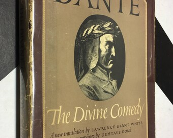 The Divine Comedy by Dante Alighieri: A New Translation into English Blank Verse by Lawrence Gant White with Illustrations by Gustav Doré