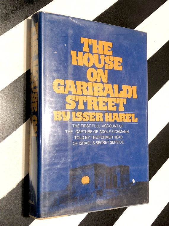 The House on Garibaldi Street by Isser Harel (1975) first edition book