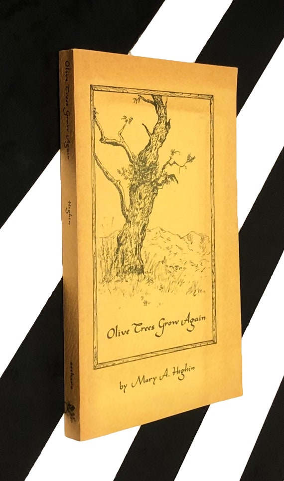 Olive Trees Grow Again by Mary A. Heghin (1976) softcover signed book
