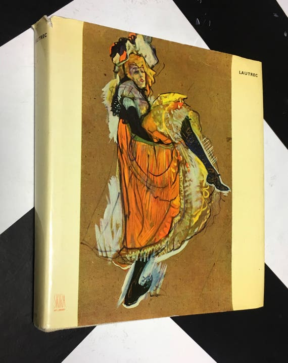 The Taste of Our Time - Lautrec: Collection planned and directed by Albert Skira (Hardcover, 1953)