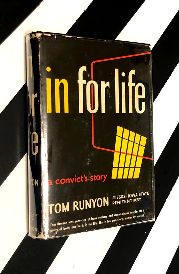 In For Life: A Convict's Story by Tom Runyon (1953) hardcover first edition book