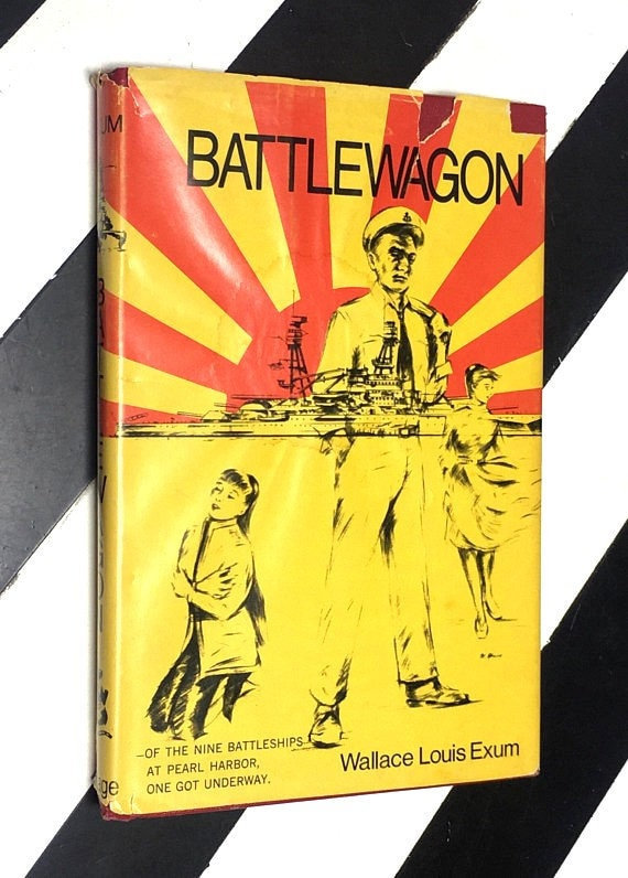 Battlewagon by Wallace Louis Exum (1974) hardcover book