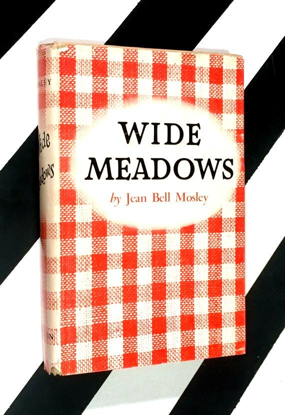 Wide Meadows by Jean Bell Mosley (1960) hardcover book
